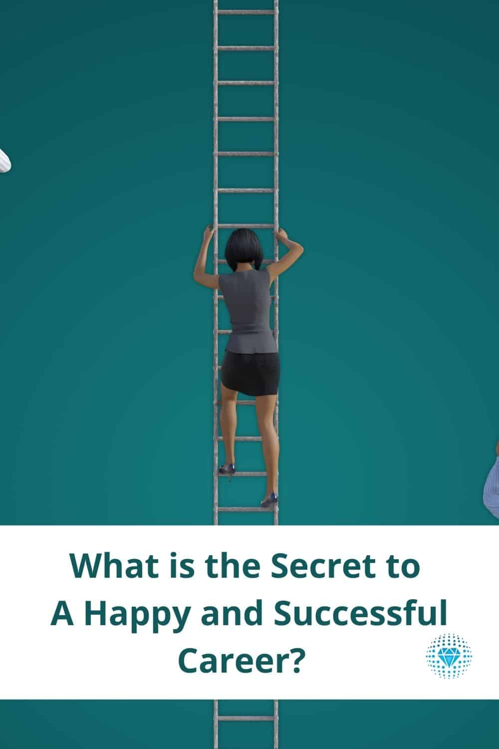 what is the secret to a happy and successful career career woman climbing ladder