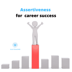 Assertiveness for career success